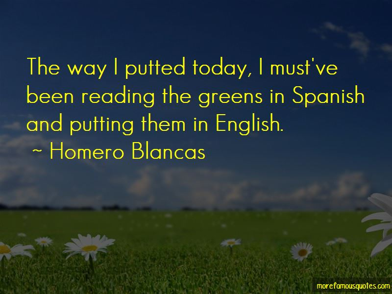 Homero Blancas Quotes Pictures 2
