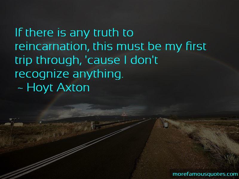 Hoyt Axton Quotes
