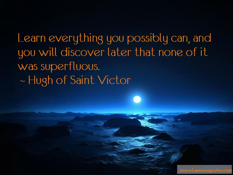 Hugh Of Saint Victor Quotes Pictures 4