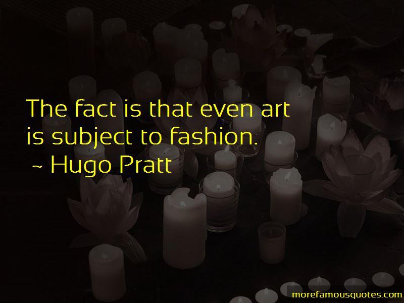 Hugo Pratt Quotes