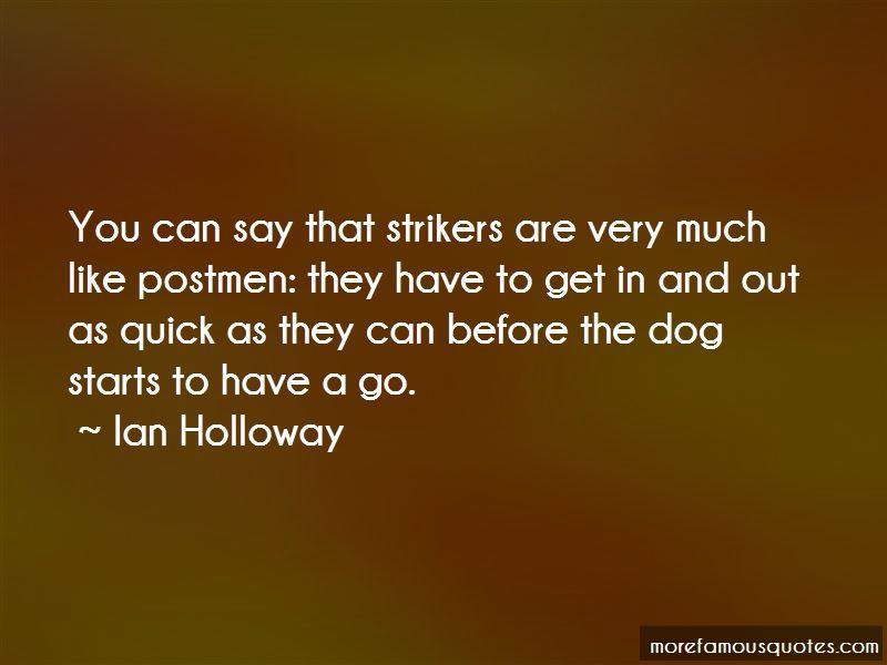 Ian Holloway Quotes