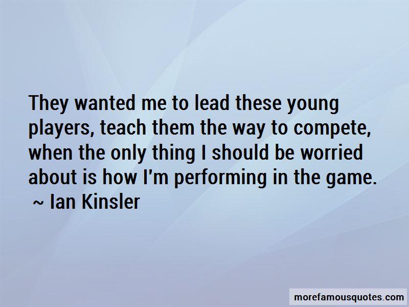 Ian Kinsler Quotes
