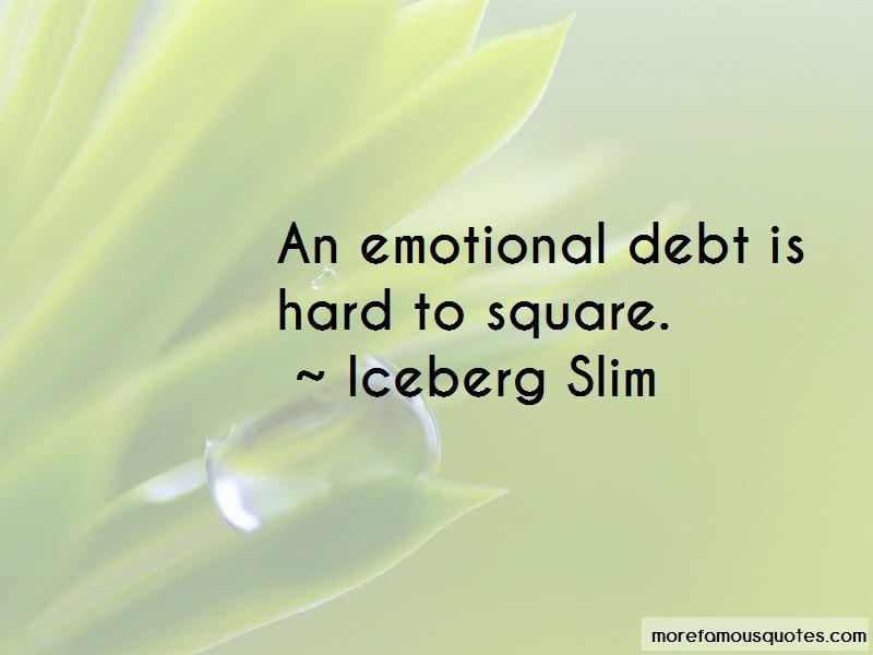 Iceberg Slim Quotes Pictures 3