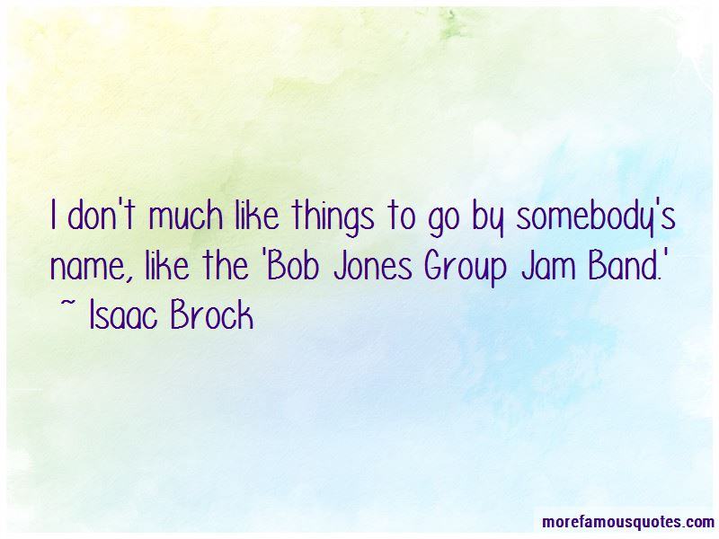 Isaac Brock Quotes Pictures 3
