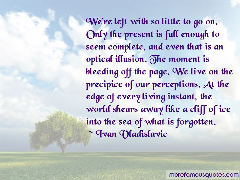 Ivan Vladislavic Quotes