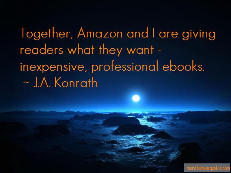 J.A. Konrath Quotes Pictures 4