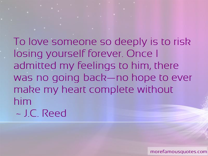 J.C. Reed Quotes Pictures 2