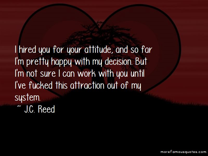 J.C. Reed Quotes