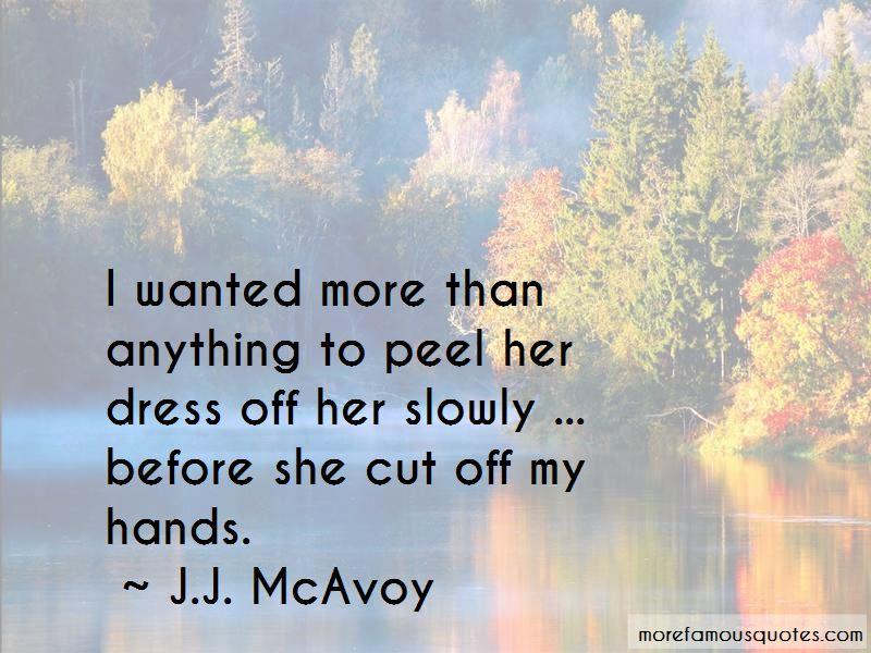 J.J. McAvoy Quotes