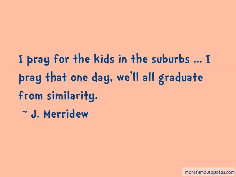 J. Merridew Quotes Pictures 2