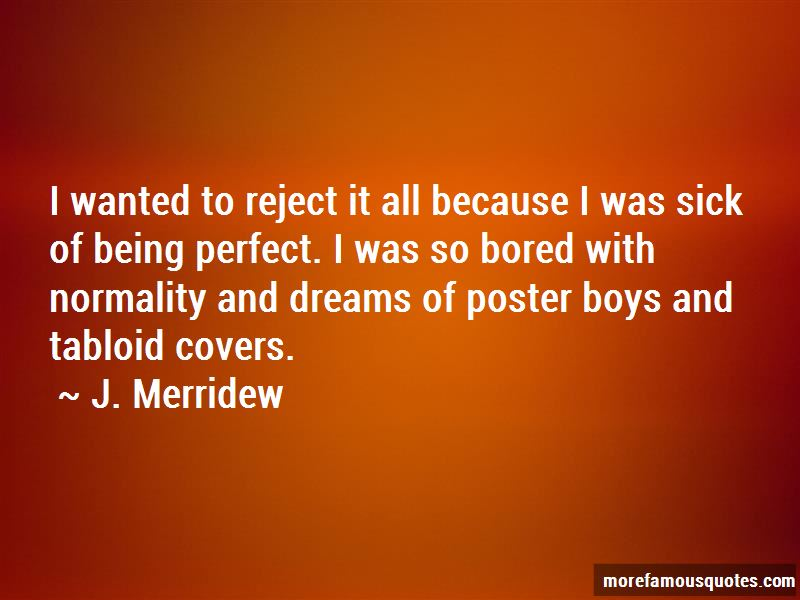 J. Merridew Quotes Pictures 3