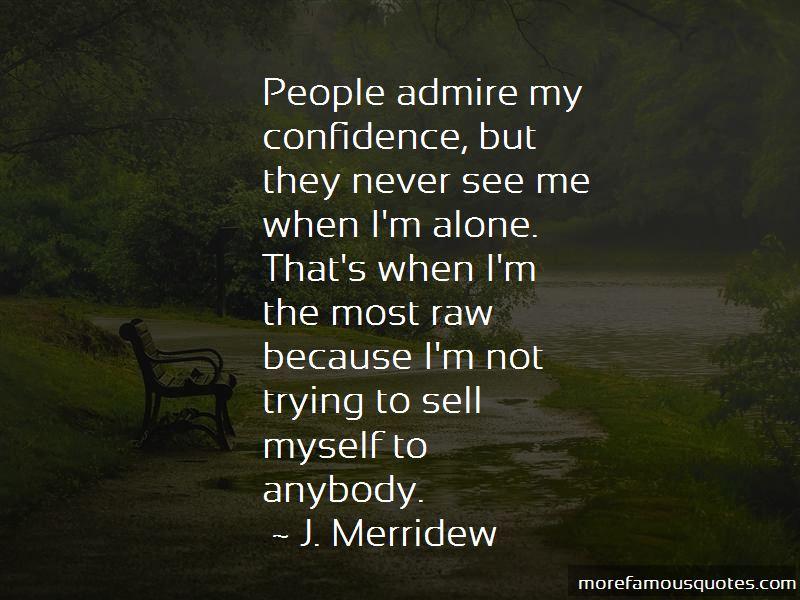 J. Merridew Quotes Pictures 4