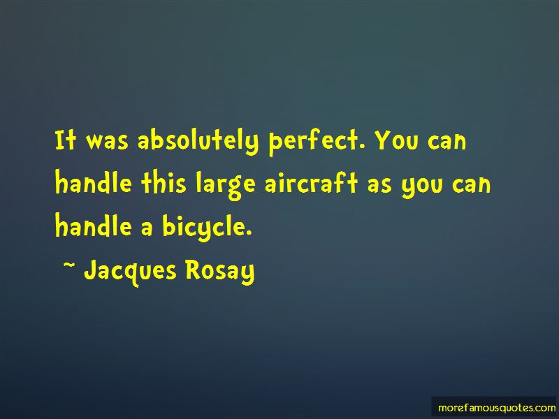 Jacques Rosay Quotes