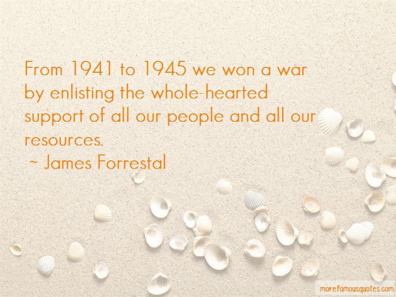 James Forrestal Quotes