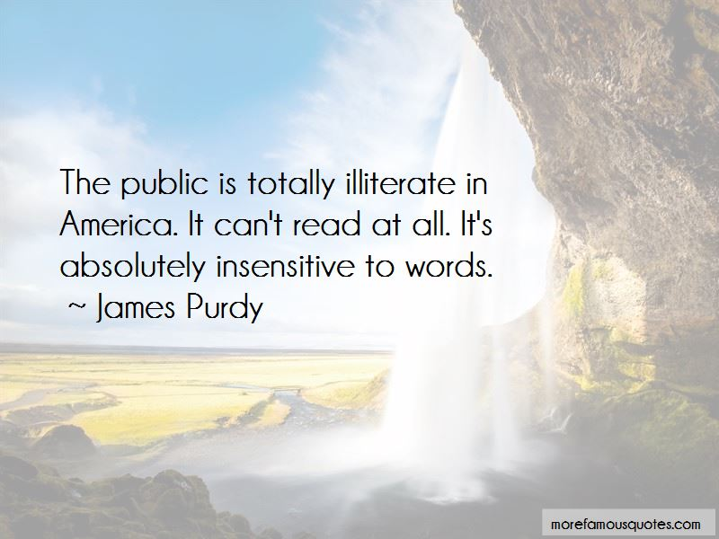 James Purdy Quotes Pictures 3