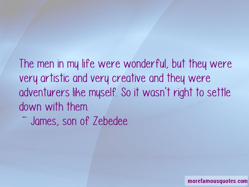 James, Son Of Zebedee Quotes