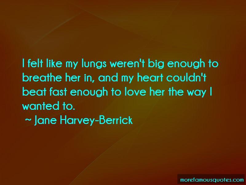 Jane Harvey-Berrick Quotes Pictures 2