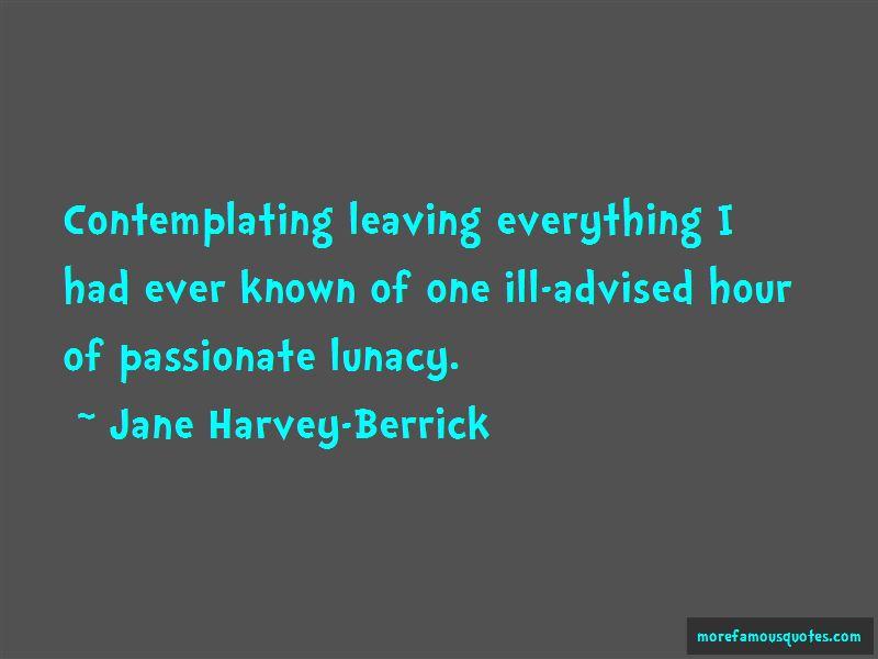 Jane Harvey-Berrick Quotes Pictures 3