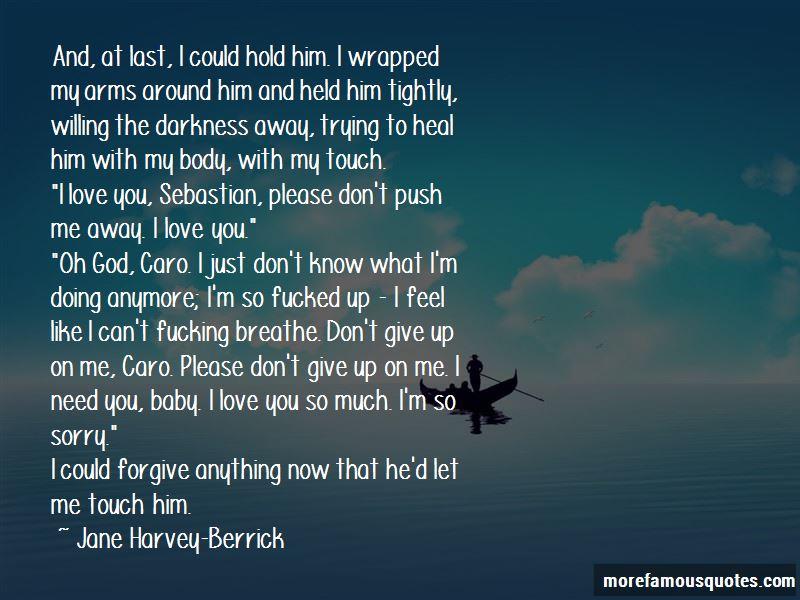 Jane Harvey-Berrick Quotes Pictures 4
