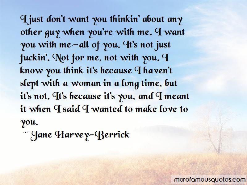 Jane Harvey-Berrick Quotes