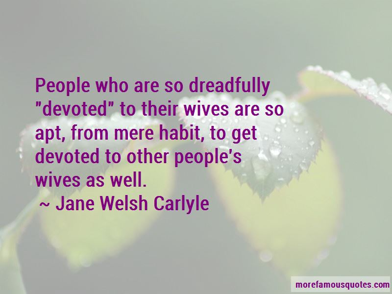 Jane Welsh Carlyle Quotes Pictures 3