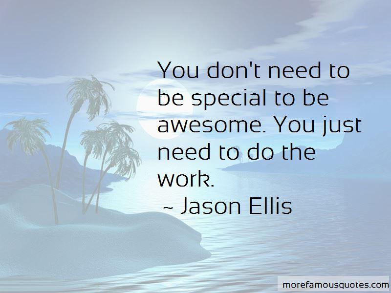 Jason Ellis Quotes Pictures 2