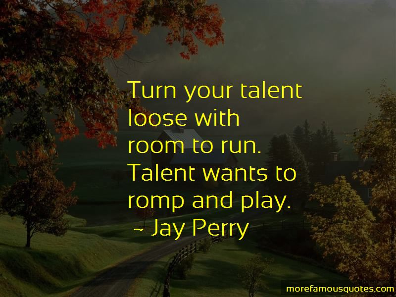 Jay Perry Quotes Pictures 3