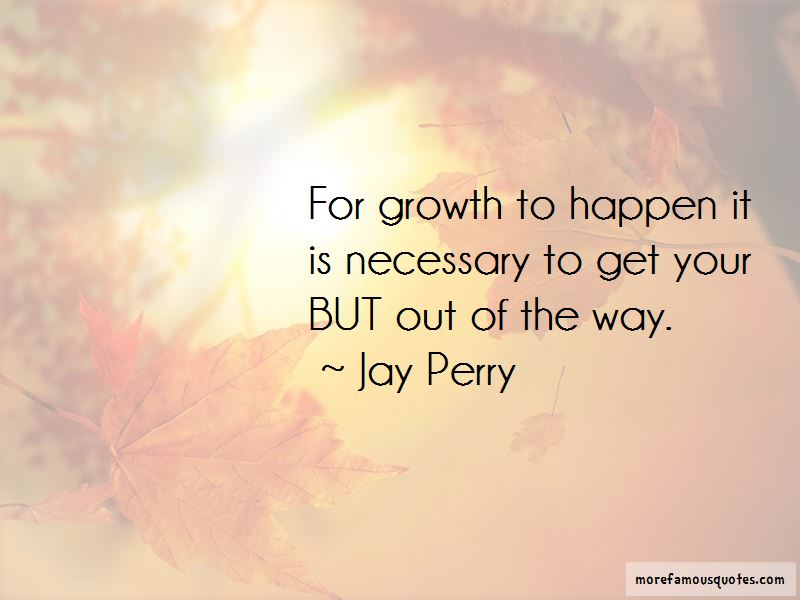 Jay Perry Quotes Pictures 4