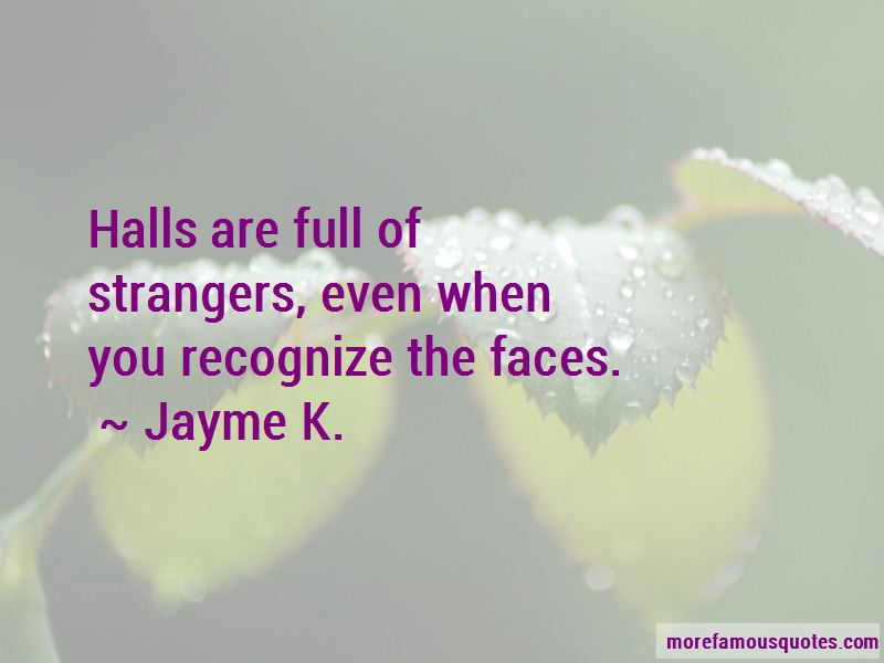 Jayme K. Quotes Pictures 3