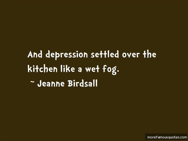 Jeanne Birdsall Quotes