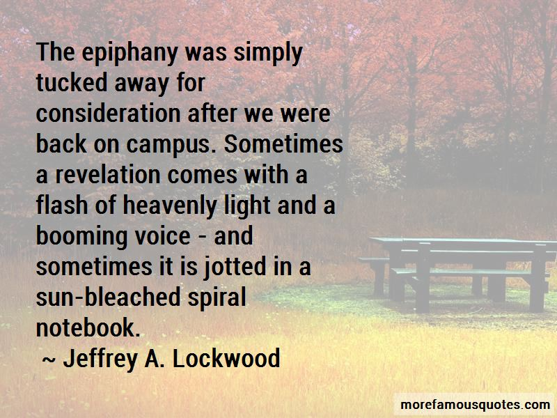 Jeffrey A. Lockwood Quotes