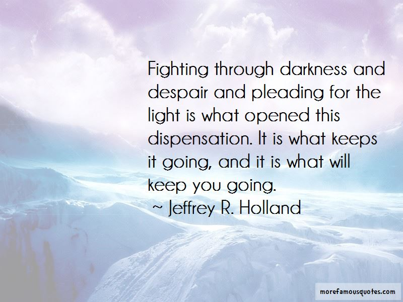Jeffrey R. Holland Quotes Pictures 2
