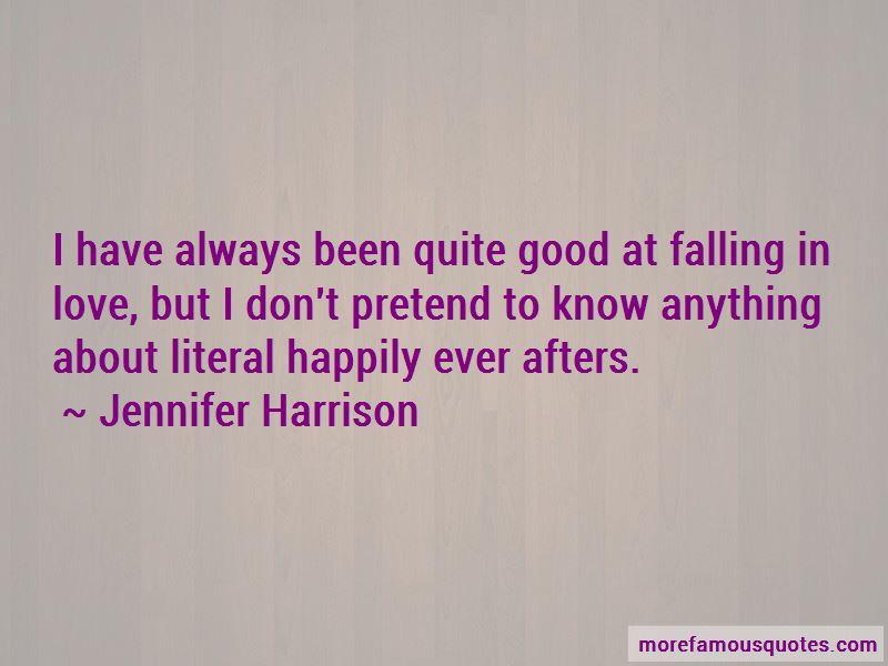 Jennifer Harrison Quotes