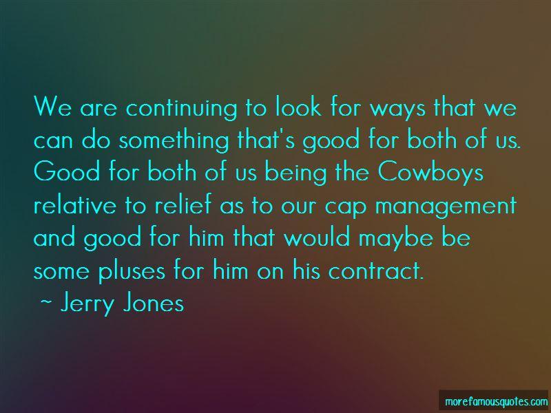 Jerry Jones Quotes Pictures 4