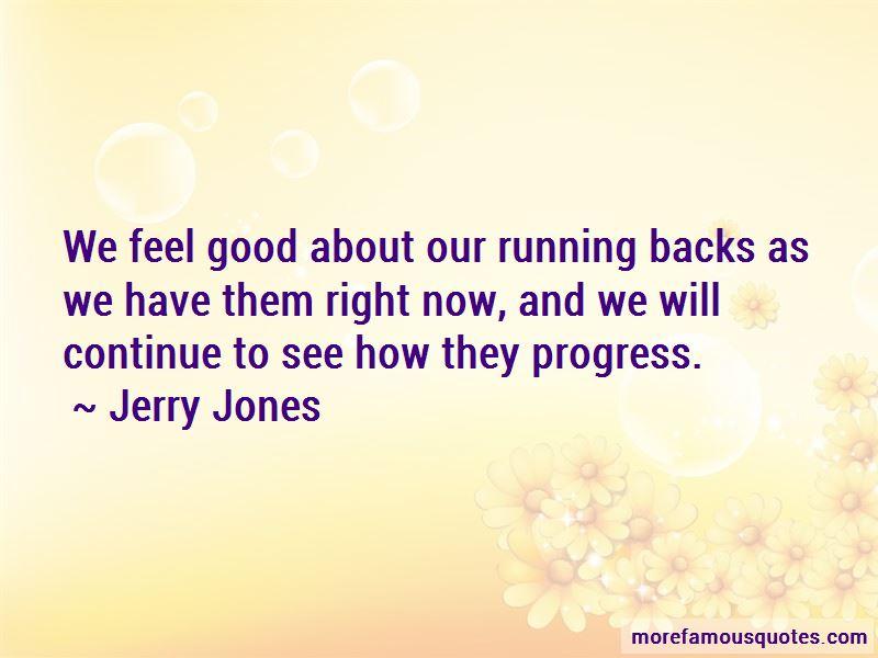 Jerry Jones Quotes