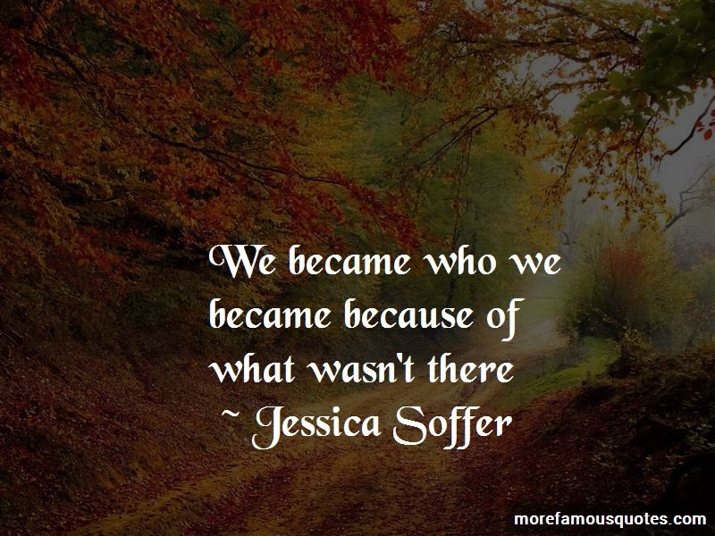 Jessica Soffer Quotes Pictures 2
