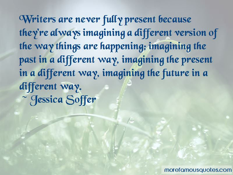 Jessica Soffer Quotes Pictures 3
