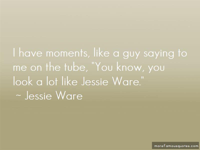 Jessie Ware Quotes