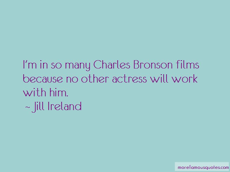 Jill Ireland Quotes Pictures 2