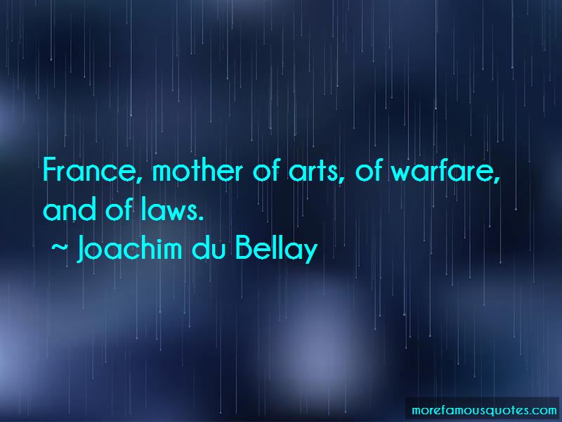 Joachim Du Bellay Quotes Pictures 4