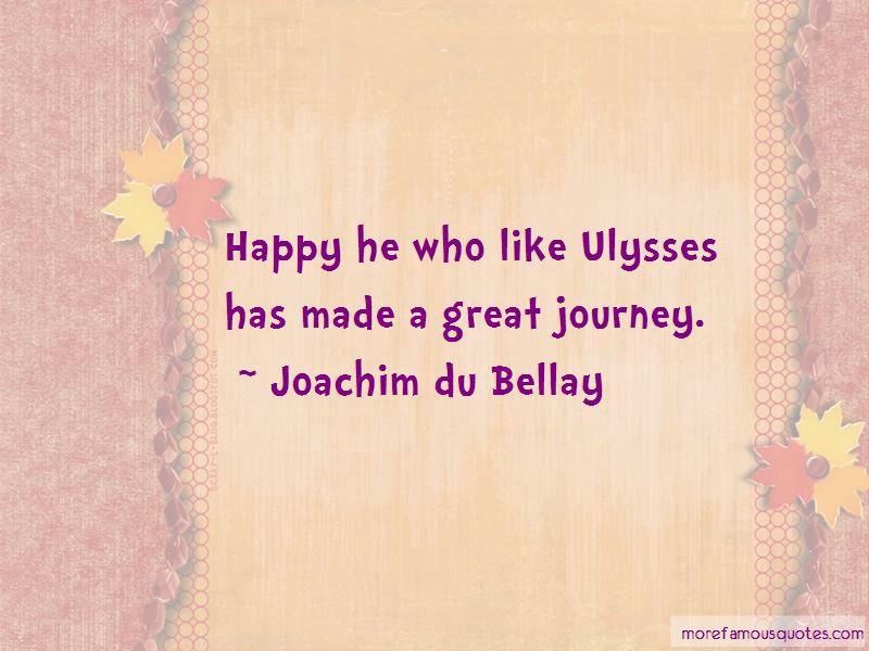 Joachim Du Bellay Quotes