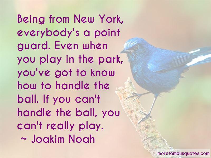 Joakim Noah Quotes Pictures 3