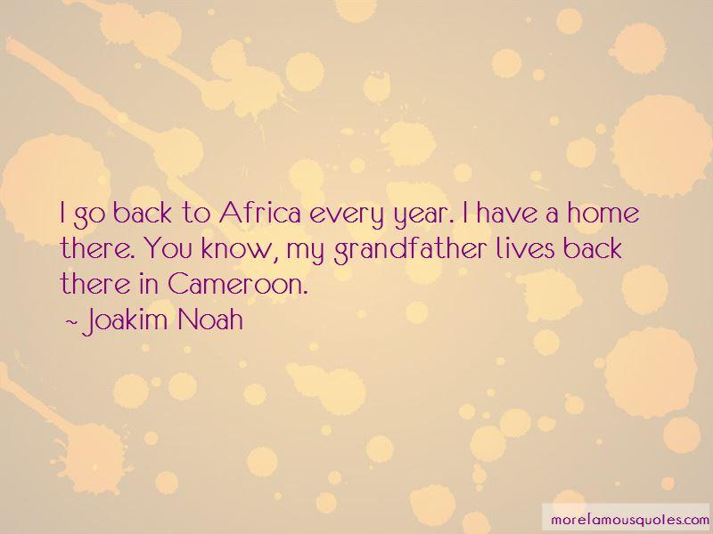 Joakim Noah Quotes