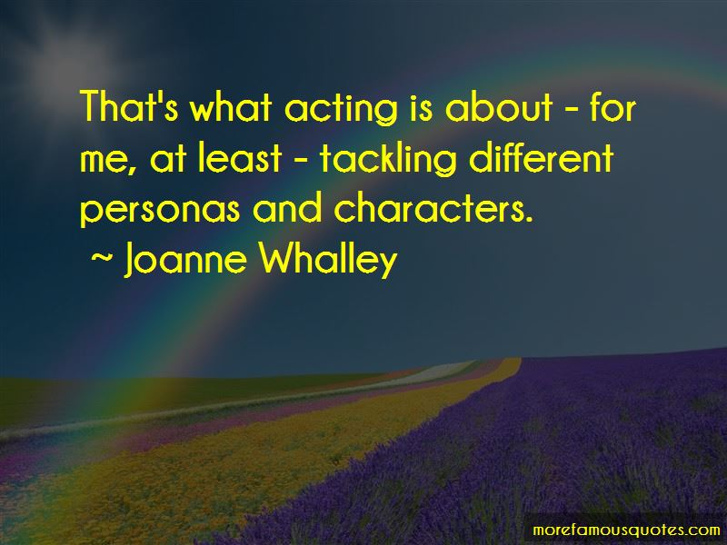Joanne Whalley Quotes Pictures 4