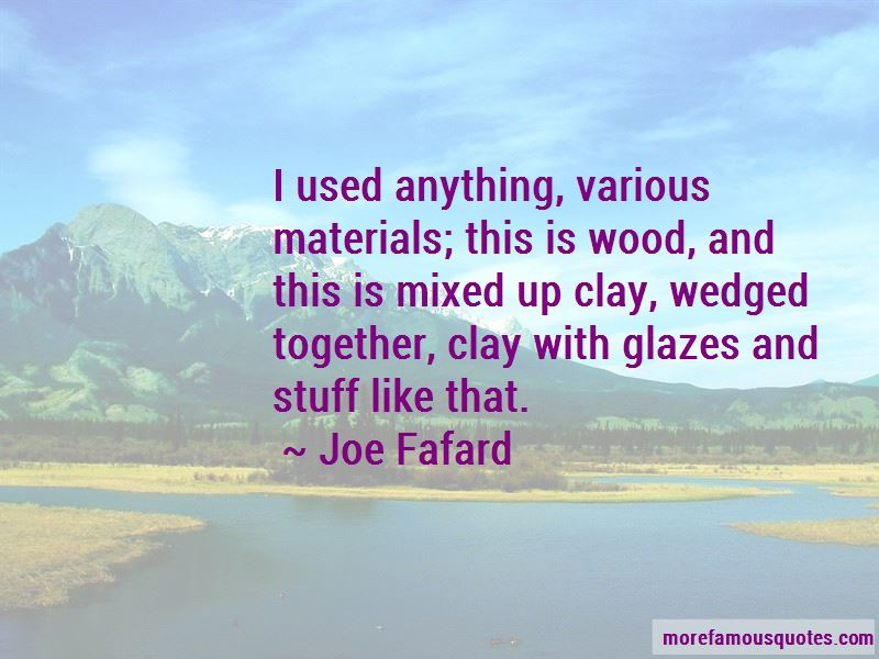 Joe Fafard Quotes Pictures 2