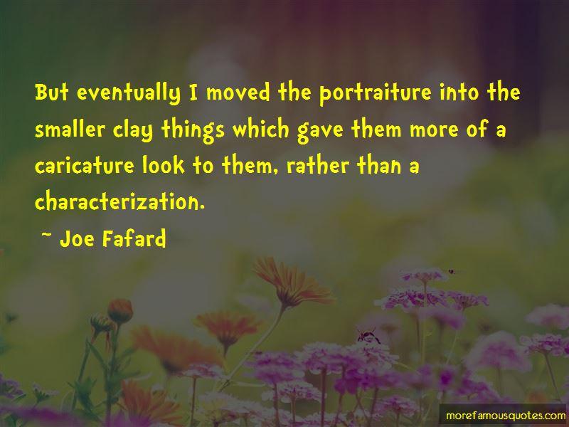 Joe Fafard Quotes