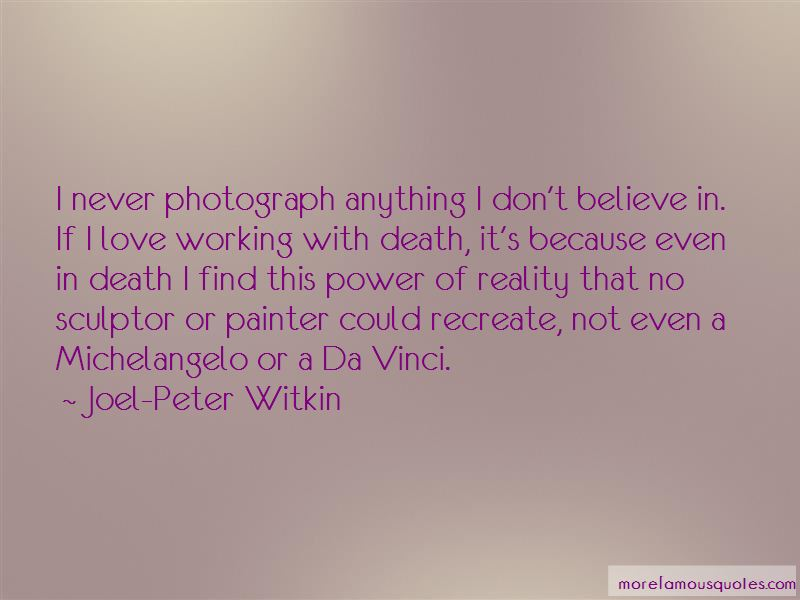Joel-Peter Witkin Quotes Pictures 3