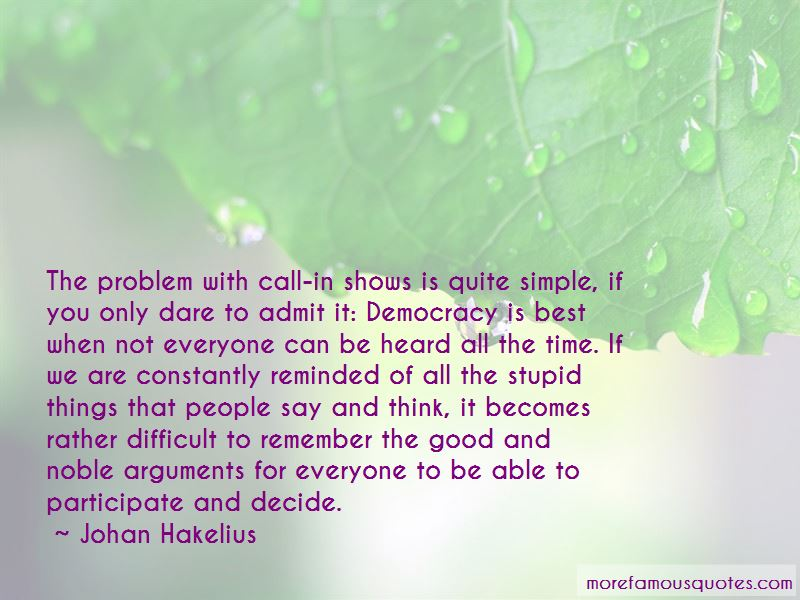 Johan Hakelius Quotes