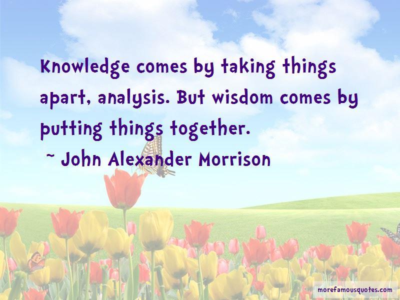 John Alexander Morrison Quotes