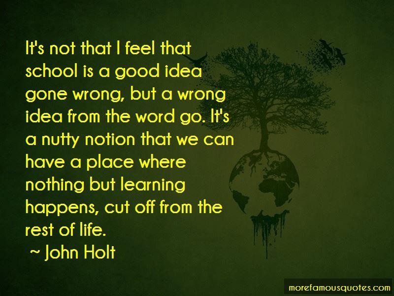 John Holt Quotes